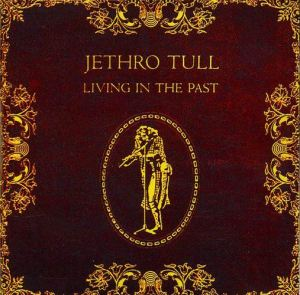 Jethro_Tull_-_Living_In_The_Past